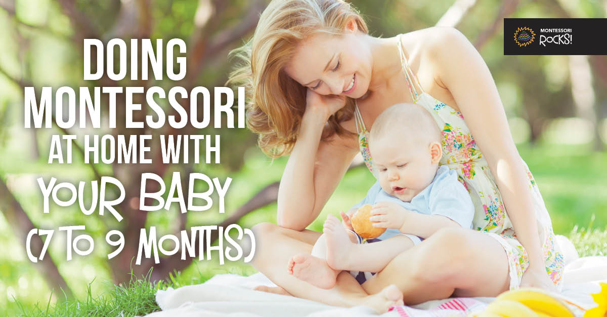 Doing Montessori at home with your baby (7 to 9 months)