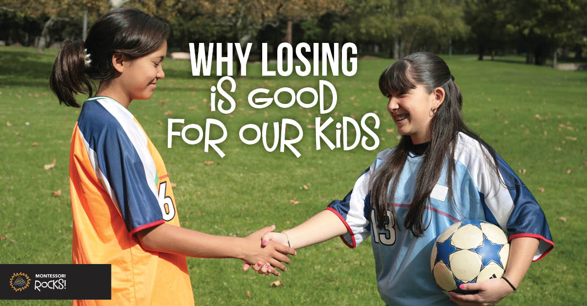 Why Losing is Good for our Kids
