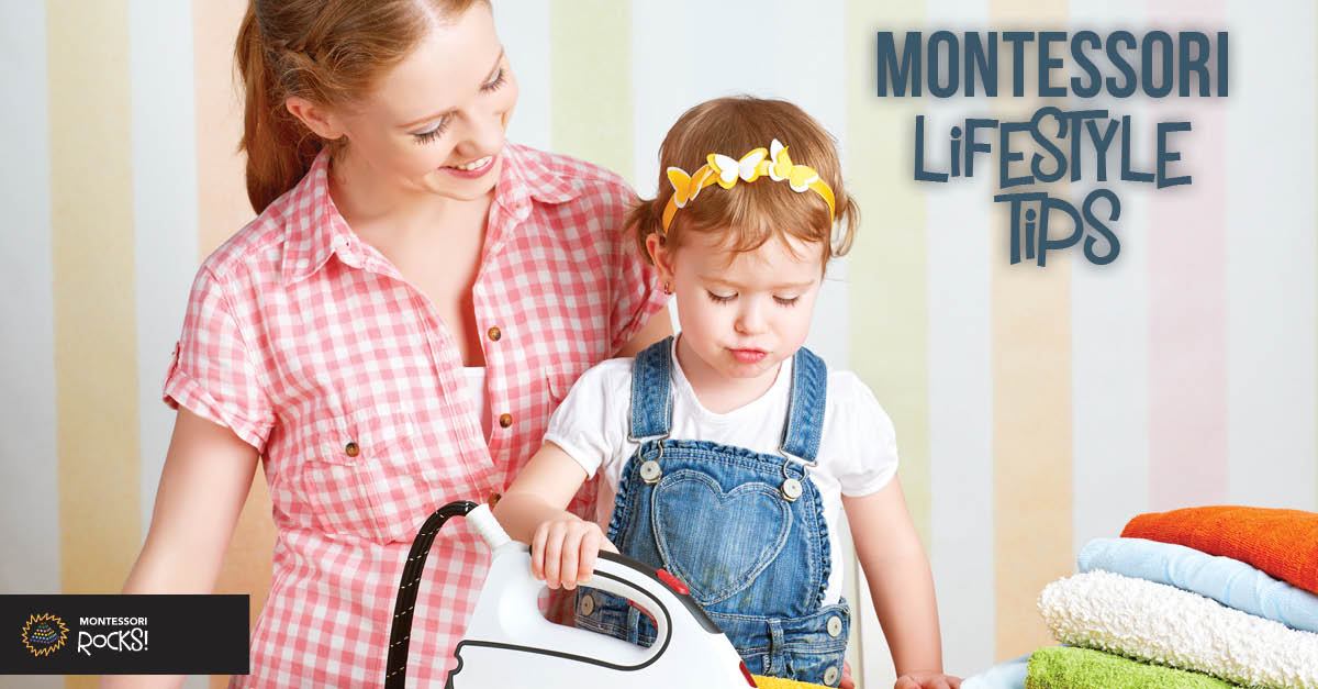 Montessori Lifestyle Tips