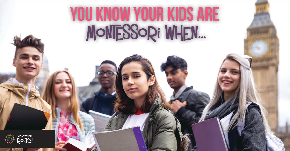 You Know Your Kids are Montessori When