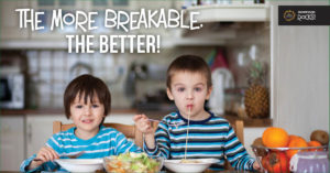 The More Breakable the Better
