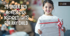 25 under $25 Montessori Inspired Gifts for Any Child