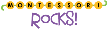 Montessori Rocks - A vibrant community of parents, educators and students that are excited to share with one another their love of all things Montessori…