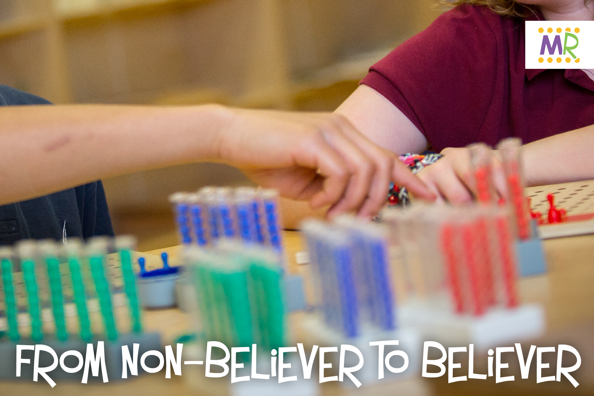 From Non-believer to Believer - Montessori Rocks!