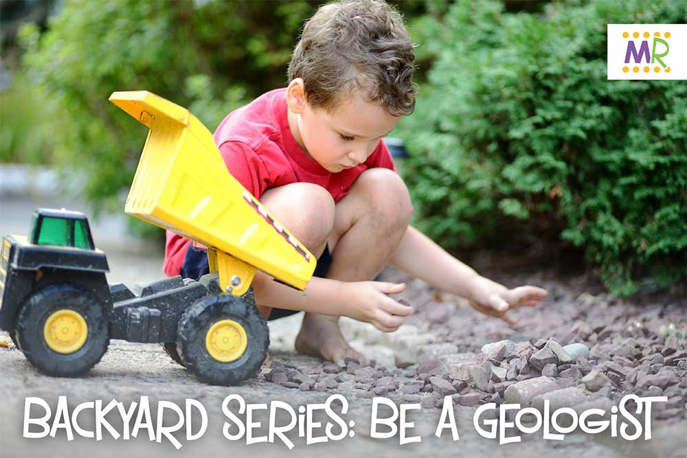 Backyard Series: Be a Geologist - little boy playing with rocks and a toy truck