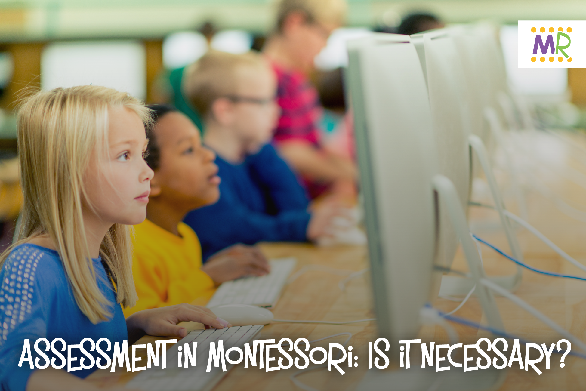 Photo for Assessment in Montessori